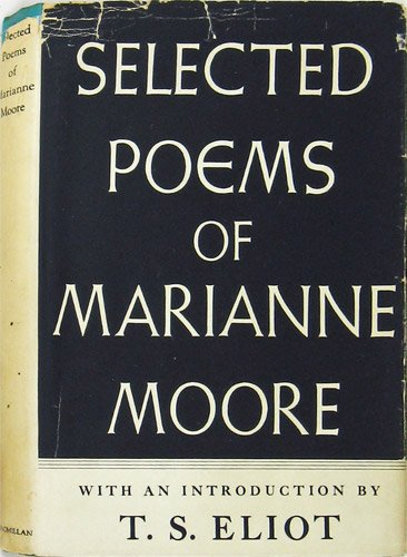 Selected Poems of Marianne Moore