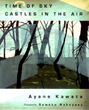 Time of Sky and Castles in the Air