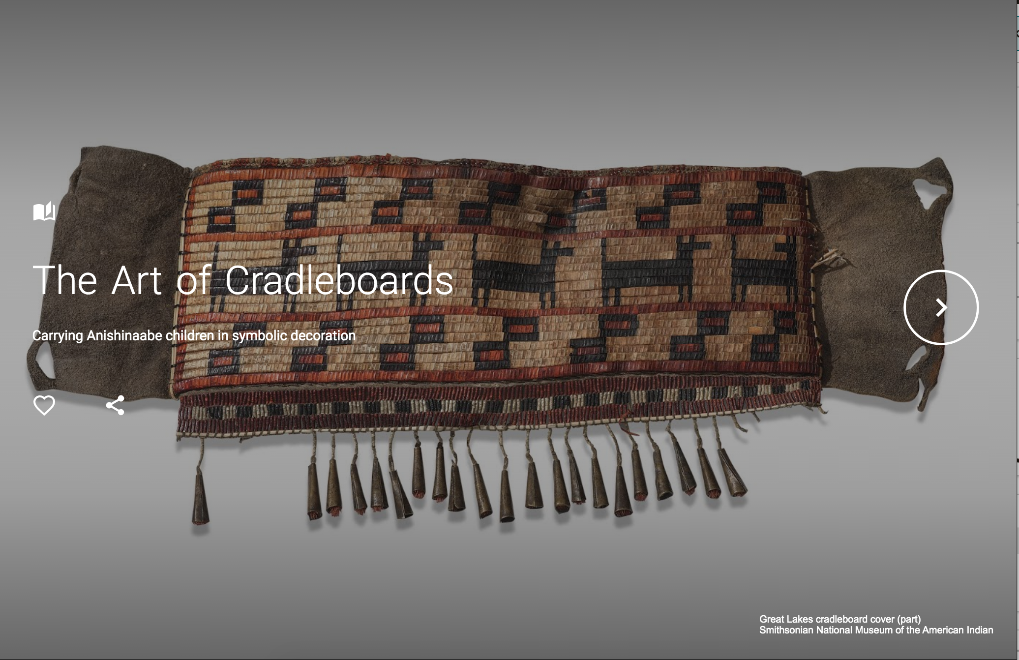 Interactive exhibition from the Smithsonian Museum of the American Indian about one cradleboard
