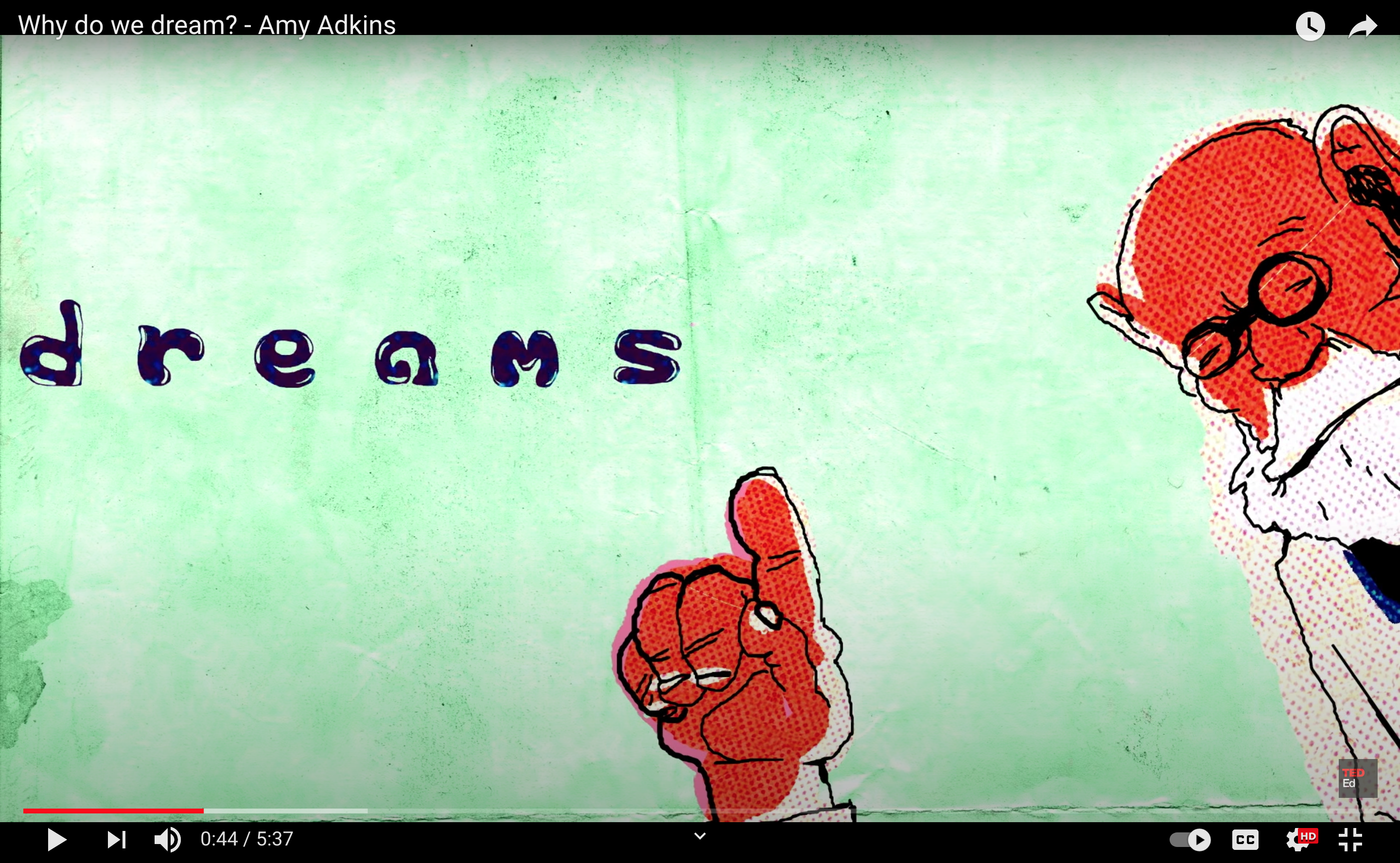 """Ted-Ed video """"Why do we dream?"""""""