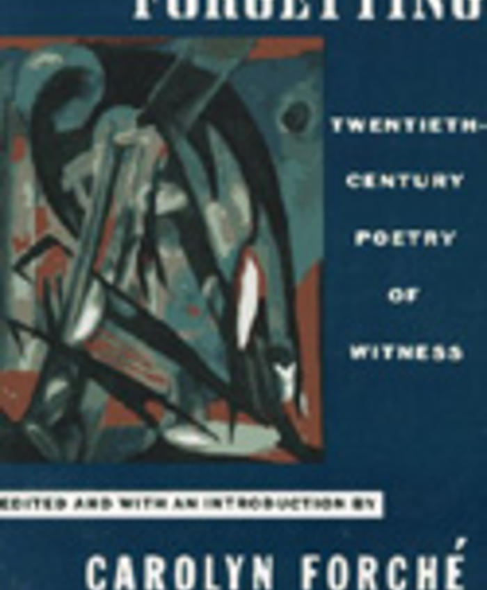 Great Anthology: Against Forgetting: Twentieth Century Poetry of Witness