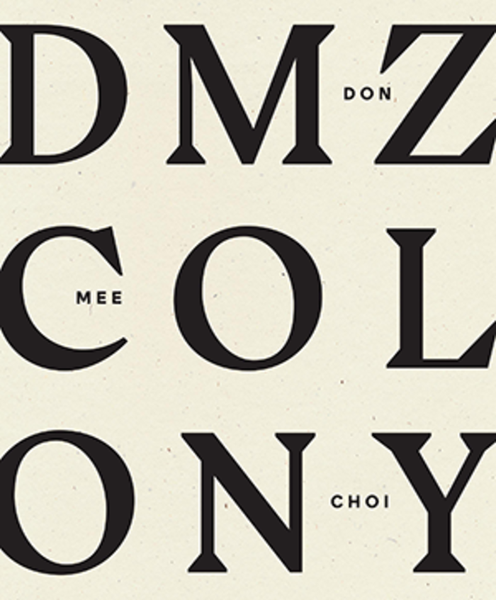 DMZ Colony (Wave Books, 2020)