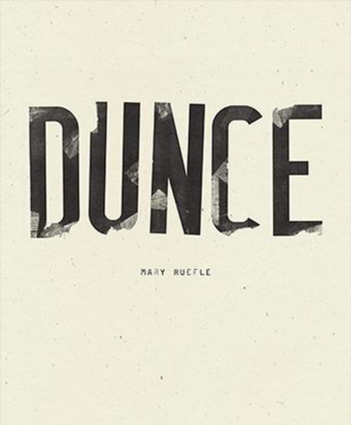Dunce (Wave Books, September 2019)