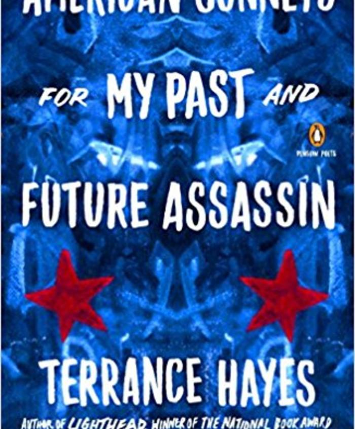 American Sonnets for My Past and Future Assassin (Penguin, June 2018)