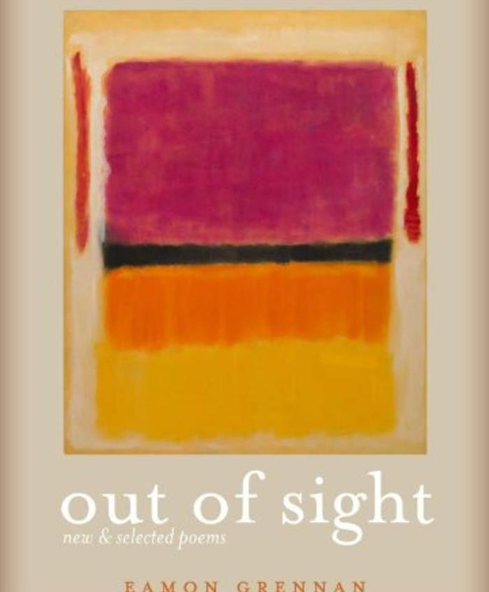 Out of Sight: New and Selected Poems by Eamon Grennan
