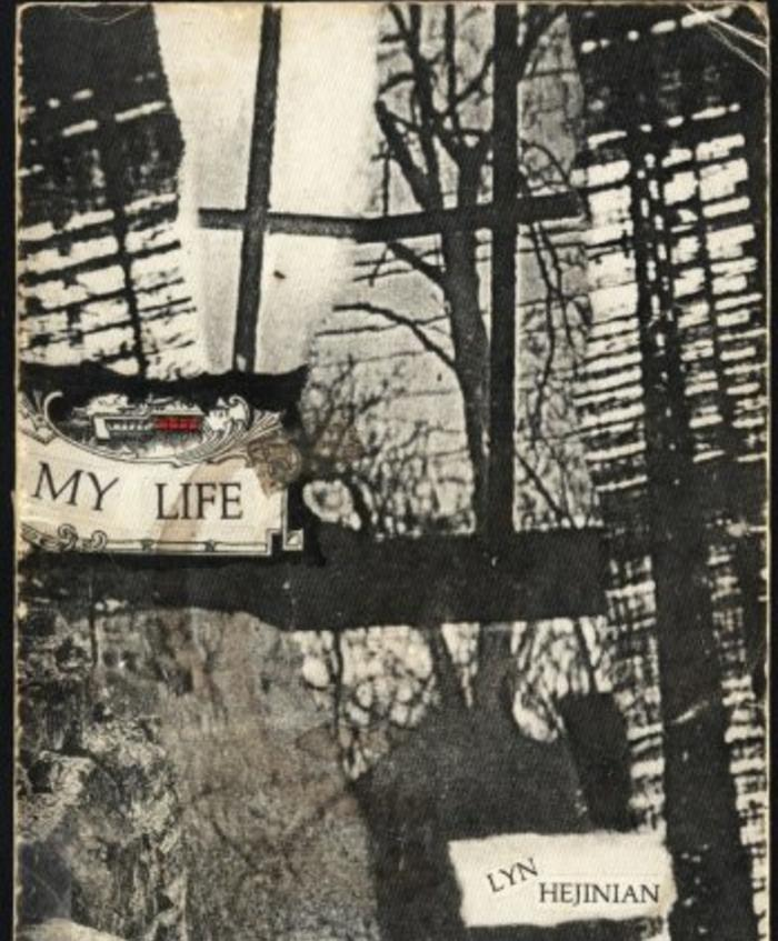 My Life by Lyn Hejinian