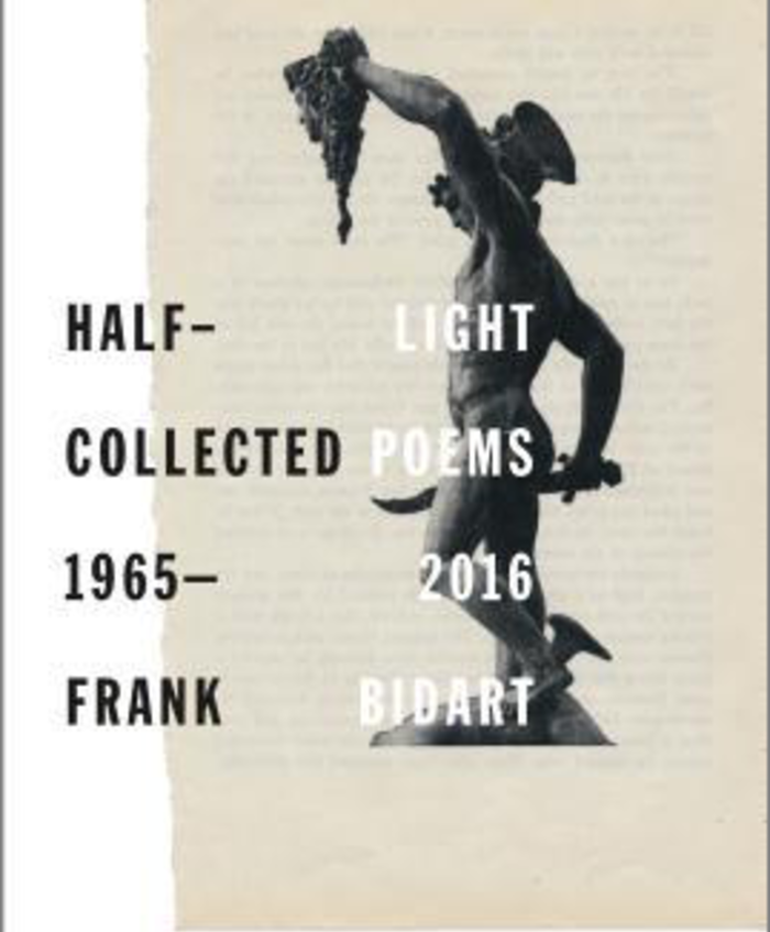 Half-light: Collected Poems 1965–2016 (Farrar, Straus and Giroux, August 2017)