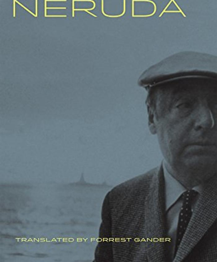 Then Come Back: The Lost Neruda by Pablo Neruda