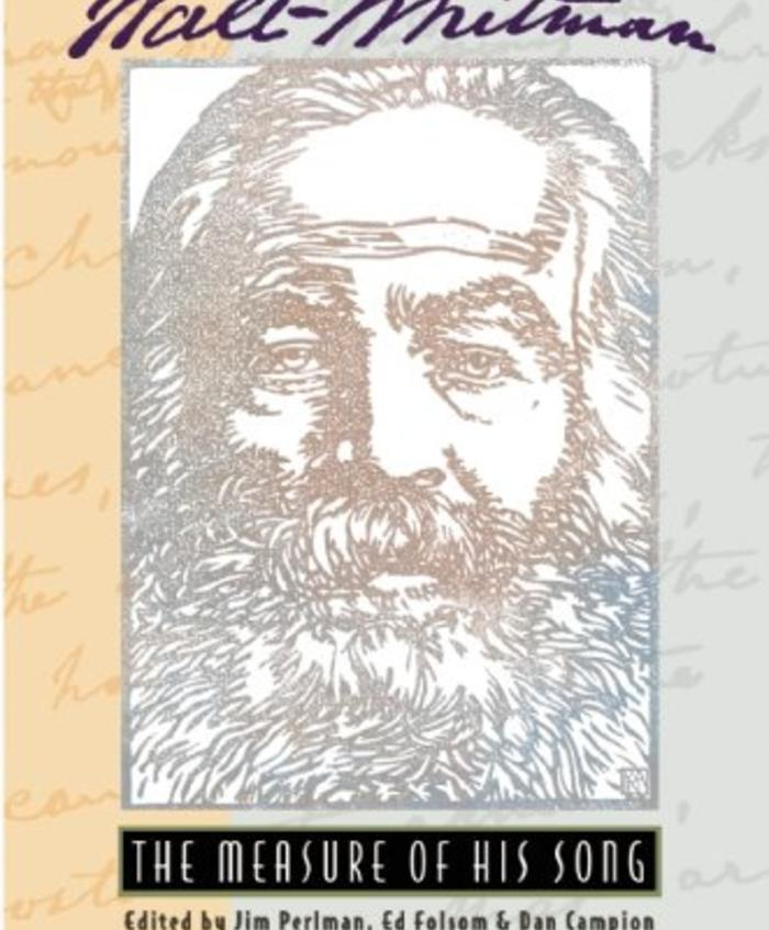 Walt Whitman, The Measure of His Song