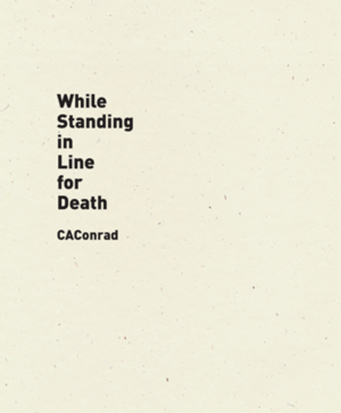 While Standing in Line for Death (Wave Books, September 2017)